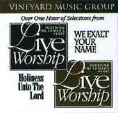We Exalt Your Name/Holiness Unto the Lord